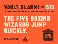 Vault Alarm! vaultalarm font typedesign typography type simplebits