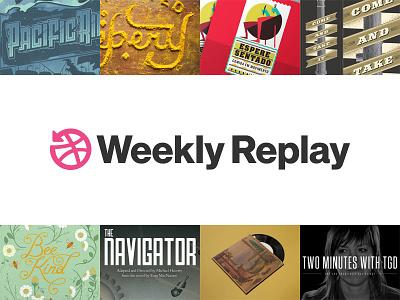 Weekly Replay dribbble neuehaasgrotesk weeklyreplay logo