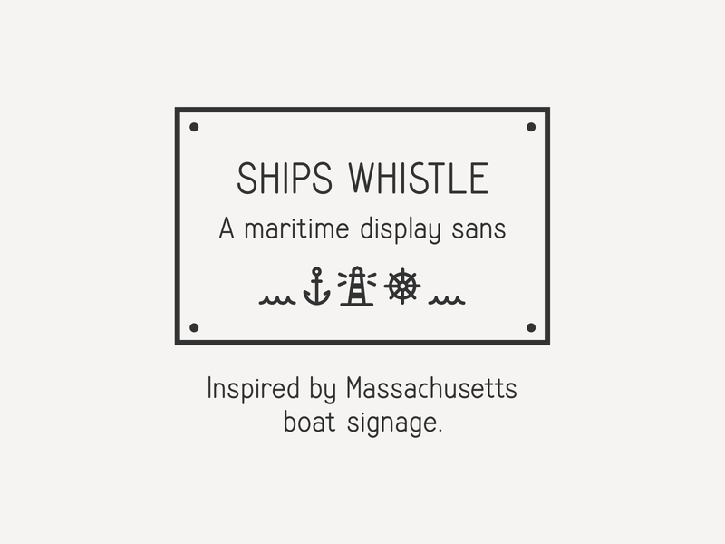 Ships Whistle sanserif monoline typedesign font simplebits