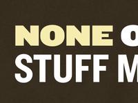 None O Stuff M