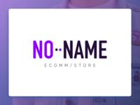 No Name Store
