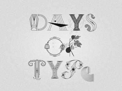 Days of Type