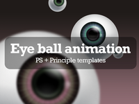 Eye ball animation + PS & Principle templates
