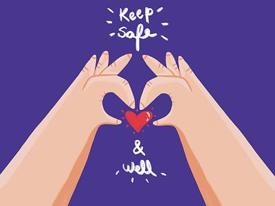 Keep safe & well well safe heart hands
