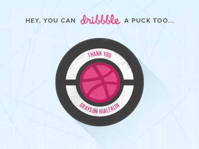 Dribbble Puck debut thanks thank you puck hockey ice dribbble welcome