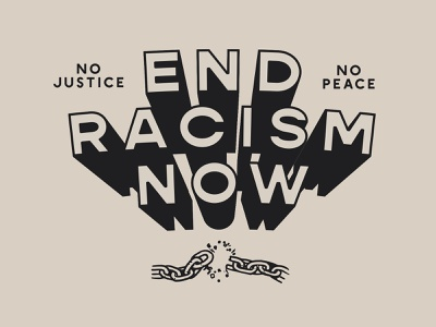 End Racism Now extrude 3d typography text justice black lives matter illustration