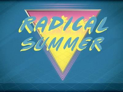 Radical Summer