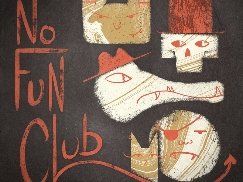 No Fun Club
