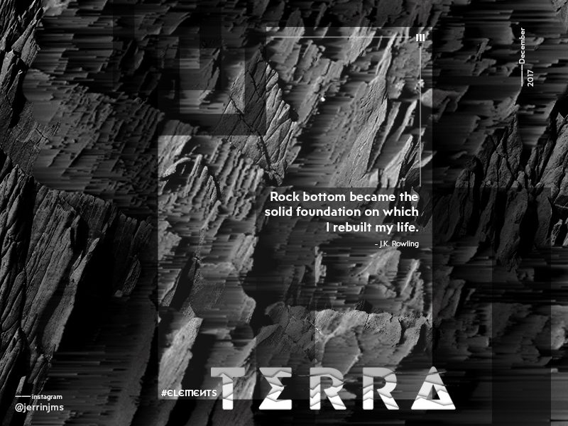 Terra - Elements poster series (III/IV) earth quote cover gradient elements pixelsort poster