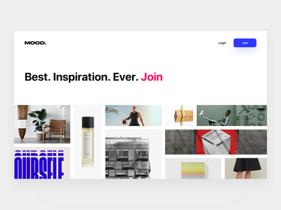 Mood 🏞️ invite draft dribbble invites experience app grid layout join photography grid inspiration onboarding signup login landing desktop web story moodboards mood