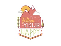 follow your happy.