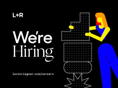 L+R is Hiring los angeles milan barcelona new york hiring project management strategy design