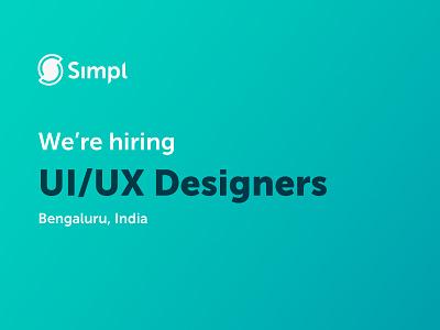 We are hiring india startup career designer ux ui job hiring simpl