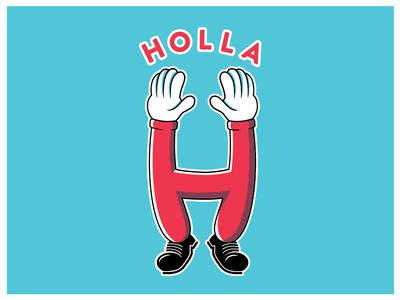 Holla! holla illustration lettering