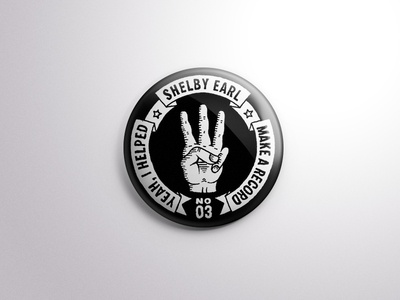 """Shelby Earl 1"""" Button hand manicule illustration lettering button music"""