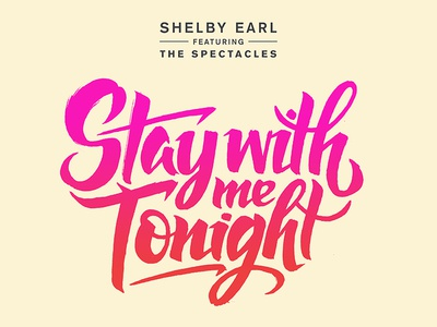 Stay with Me Tonight gradient brush type album music lettering