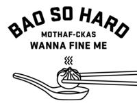 Bao So Hard