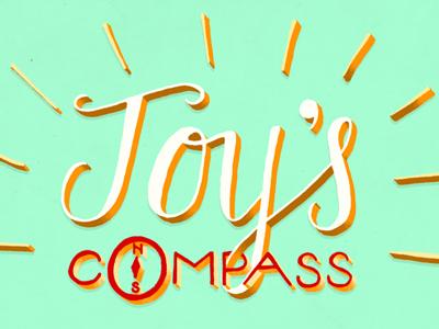 Joy's Compass joy joyful hand drawn hand lettering happy compass orange blue