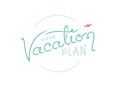Your Vacation Plan Logo hand type logo branding