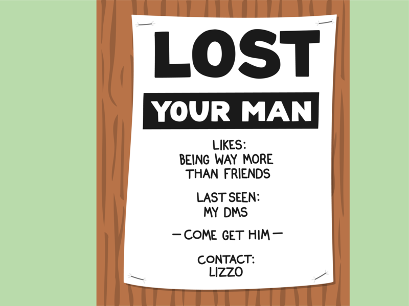 """""""Come Get Your Man"""" - Lizzo lost sign lettering design vector juice lizzo illustration"""