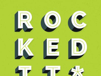 Rocked It*