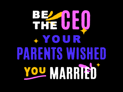 CEO parents married funky feminist feminism illustration design typography texture lettering fushia blue yellow pink bright bold
