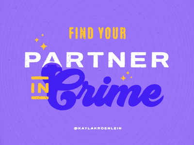 Partner In Crime kcdesign kansas city best friends friends marriage relationships partner in crime color illustration lettering design typography