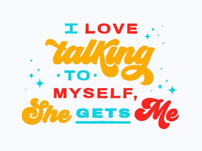 Talking to Myself funny conversation chatter talking quote phrase bold color texture illustration design lettering typography