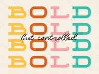 Bold But Controlled // WTF Should I Letter
