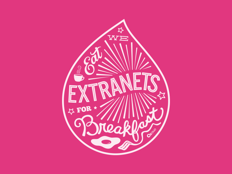 We eat extranets for breakfast