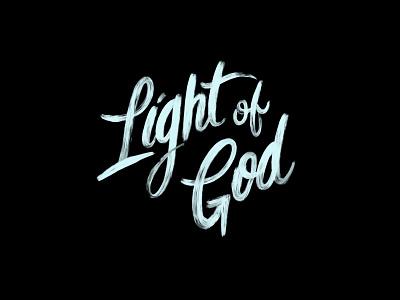 Light of God - Brush Script typography catholic christian scripture ipad lettering brush lettering script