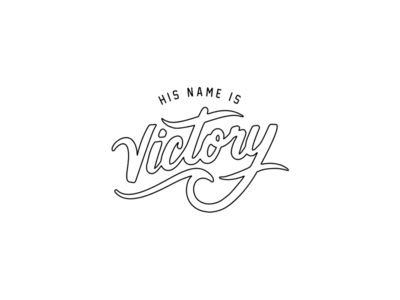 His Name is Victory