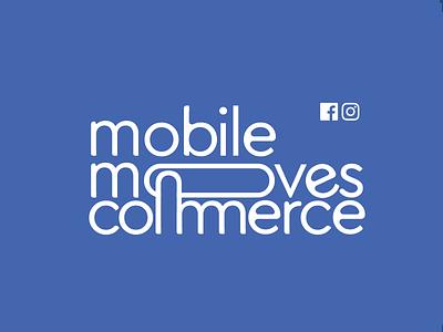 Facebook - Mobile Moves Commerce