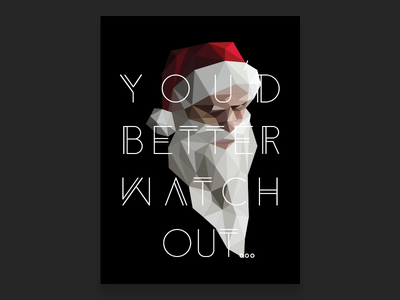 You'd Better Watch Out scary evil holidays father christmas typography illustration dark santa christmas