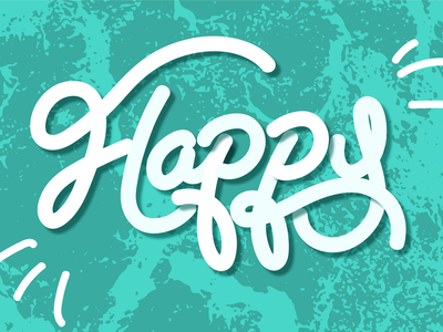 Happy Type lettering lettering artist texture happy lettering art
