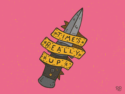 Time's Really Up hand drawn times up typography sketchy rough lettering grunge dirt feminism female switchblade knife