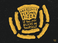 Any Pizza Is A Personal Pizza...
