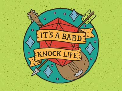 It's A Bard Knock Life