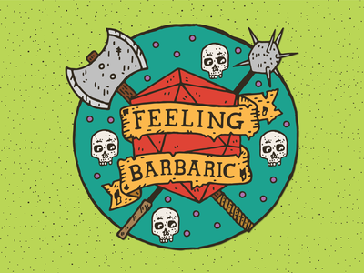 Feeling Barbaric