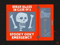 Break Glass In Case Of A Spooky Ooky Emergency