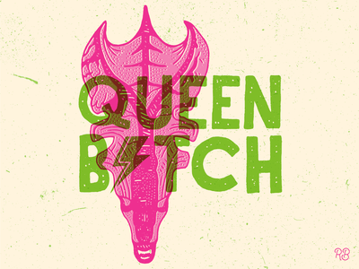 Queen Bitch bitch queen aliens space horror horror movie bowie queen bitch xenomorph alien design hand drawn typography texture grunge lettering illustration