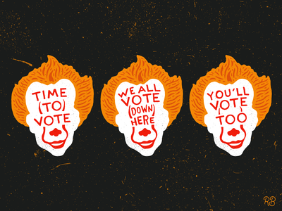 You'll Vote Too clowns monster drawlloween politics scary youll float too get out the vote vote spooky pennywise the dancing clown pennywise halloween typography texture grunge lettering illustration