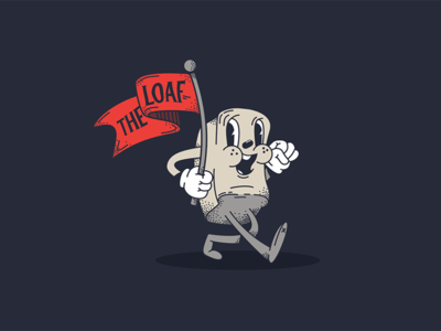 The Loaf!