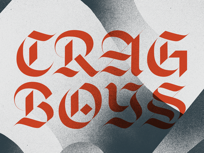 Crag boys texture blackletter type spray paint grain brand