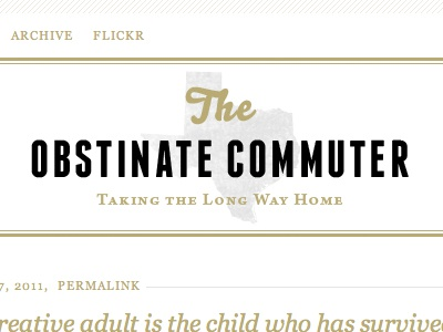 The Obstinate Commuter