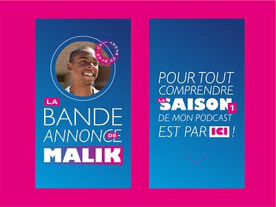 La bande annonce de Malik story podcast social media france design french minimalist typography