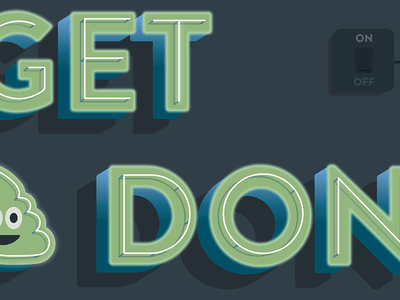 Get Sh*t Done poster 3d animation lettering type