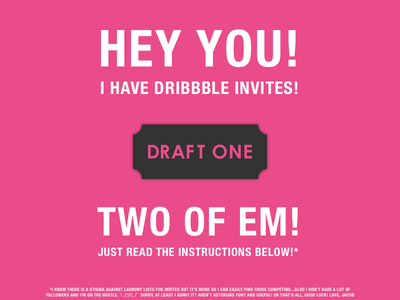Invites Up for Grabs! dribbble invite pink contest invite