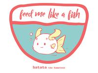 'Hatata' Feed Me Please