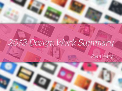 2013 Design Work Summary